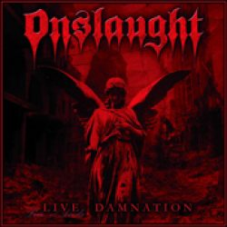 ONSLAUGHT: Live Damnation
