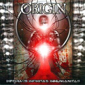 ORIGIN: Informis Infinitas Inhumanitas