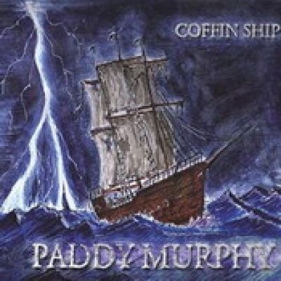 PADDY MURPHY: Coffin Ship