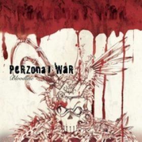 PERZONAL WAR: Bloodline