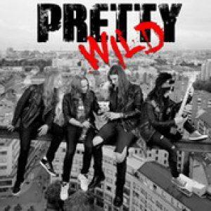 PRETTY WILD: Pretty Wild