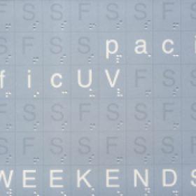 PACIFICUV: Weekends