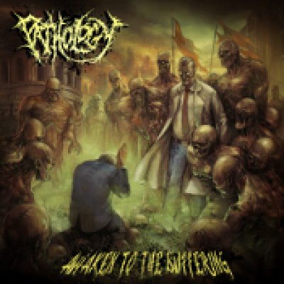 PATHOLOGY: Awaken To The Suffering
