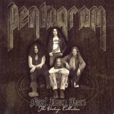 PENTAGRAM: First Daze Here – The Vintage Collection