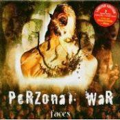 PERZONAL WAR: Faces