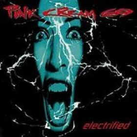 PINK CREAM 69: Electrified (Re-Release)