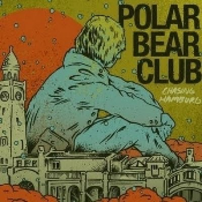 POLAR BEAR CLUB: Chasing Hamburg