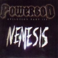 POWERGOD: Nemesis (Evilution Part III)