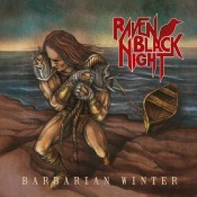 RAVEN BLACK NIGHT: Barbarian Winter