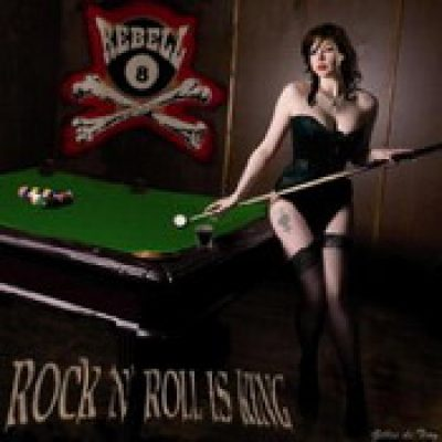 REBELL 8: Rock N´Roll Is King