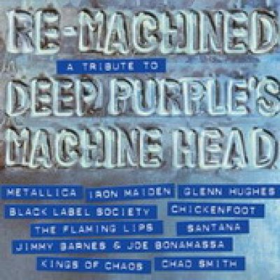 RE-MACHINED – A Tribute To DEEP PURPLE´s Machine Head [V.A.]