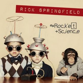 RICK SPRINGFIELD: Rocket Science