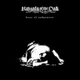 RITUALS OF THE OAK: Hour Of Judgement