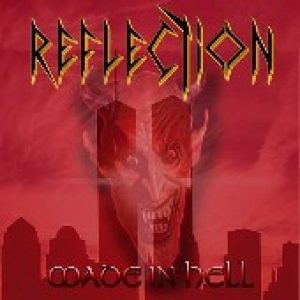 REFLECTION: Made In Hell