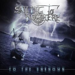 SAILING TO NOWHERE: To The Unknown