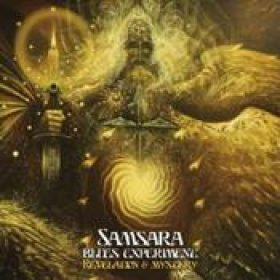 SAMSARA BLUES EXPERIMENT: Revelation & Mystery