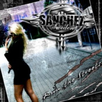 SANCHEZ (SWEDEN): Run The Streets