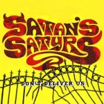 SATAN´S SATYRS: Don´t Deliver Us