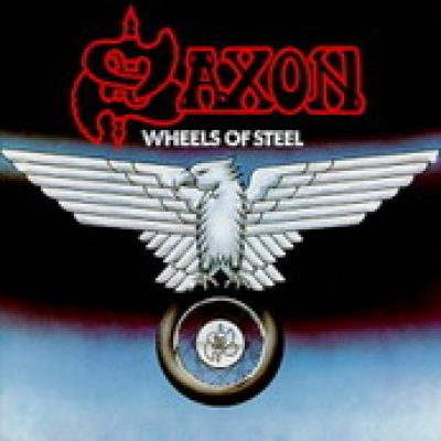 SAXON: Wheels of steel [Re-Release]