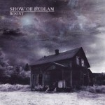 SHOW OF BEDLAM: Roont [Re-Release]