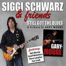 SIGGI SCHWARZ: Still Got The Blues – A Tribute To Gary Moore