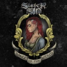 SISTER SIN: Dance Of The Wicked [Re-Release] [CD/DVD]