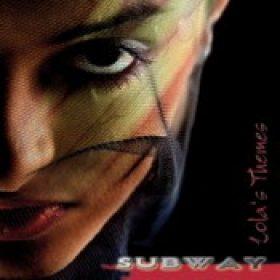 SUBWAY: Lola´s Themes