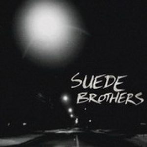 SUEDE BROTHERS: Suede Brothers [Eigenproduktion]