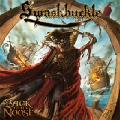 SWASHBUCKLE: Back To The Noose