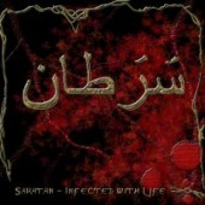 SARATAN: Infected With Life [Eigenproduktion]