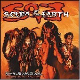 SCUM OF THE EARTH: Blah…Blah…Blah…Love Songs For The New Millennium