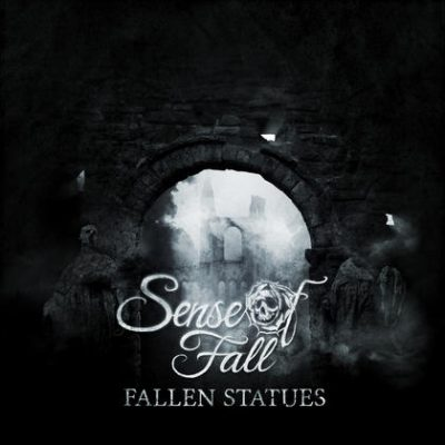 SENSE OF FALL: Fallen Statues [EP] [Eigenproduktion]