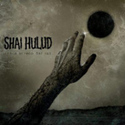 SHAI HULUD: Reach Beyond The Sun