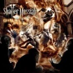 SHATTER MESSIAH: God Burns Like Flesh
