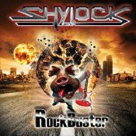 SHYLOCK: RockBuster