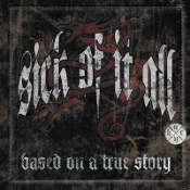 SICK OF IT ALL: Based On A True Story