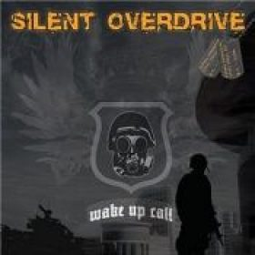 SILENT OVERDRIVE: Wake Up Call [EP]