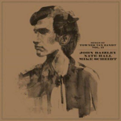 MIKE SCHEIDT / NATE HALL / JOHN BAIZLEY: Songs of TOWNES VAN ZANDT Vol. II