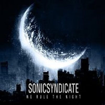 SONIC SYNDICATE: We Rule The Night