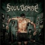 SOUL DEMISE: Acts Of Hate