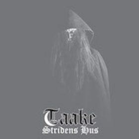TAAKE: Stridens Hus