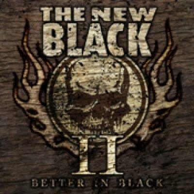 THE NEW BLACK: II – Better In Black