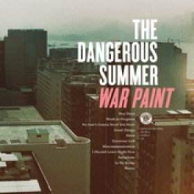THE DANGEROUS SUMMER: War Paint