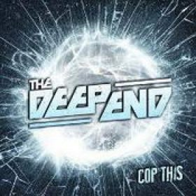 THE DEEP END: Cop This