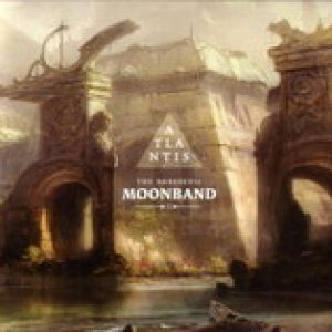 THE MOONBAND: Atlantis