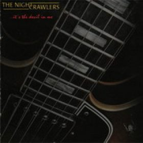 THE NIGHTCRAWLERS: … It´s The Devil In Me