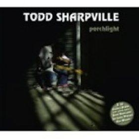 TODD SHARPVILLE: Porchlight (2CD)