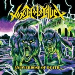 TOXIC HOLOCAUST: An Overdose Of Death