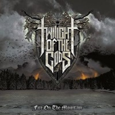 TWILIGHT OF THE GODS: Fire On The Mountain