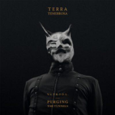 TERRA TENEBROSA: V.I.T.R.I.O.L. – Purging The Tunnels [EP]